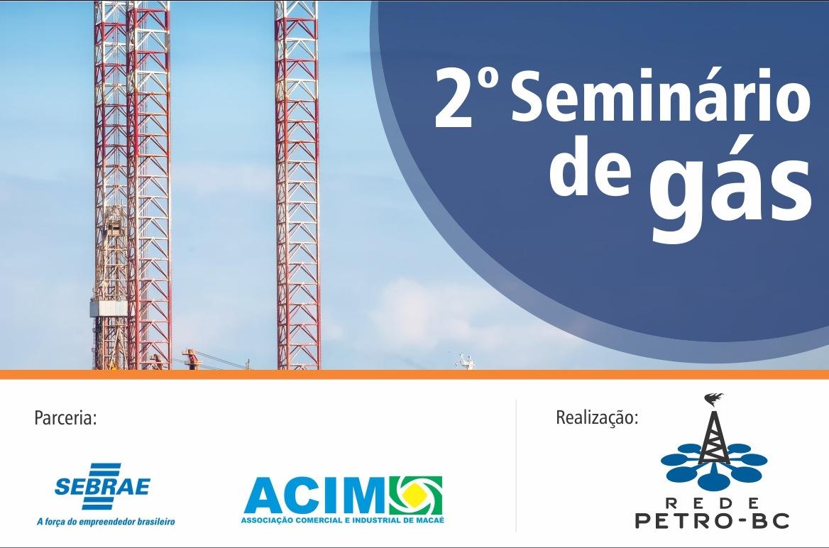 2º Seminário de Gás explora expectativas e apresenta dados sobre o crescimento deste mercado