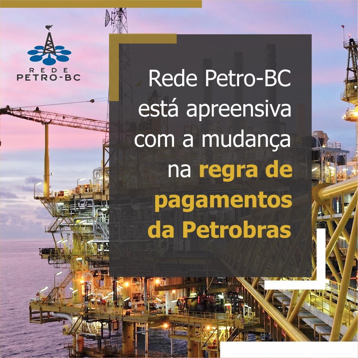 Rede Petro-BC apreensiva com Petrobras mudando a regra de pagamentos
