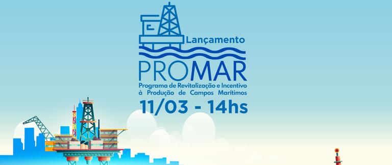 Rede Petro-BC participa do lançamento do Promar dia 11 de março