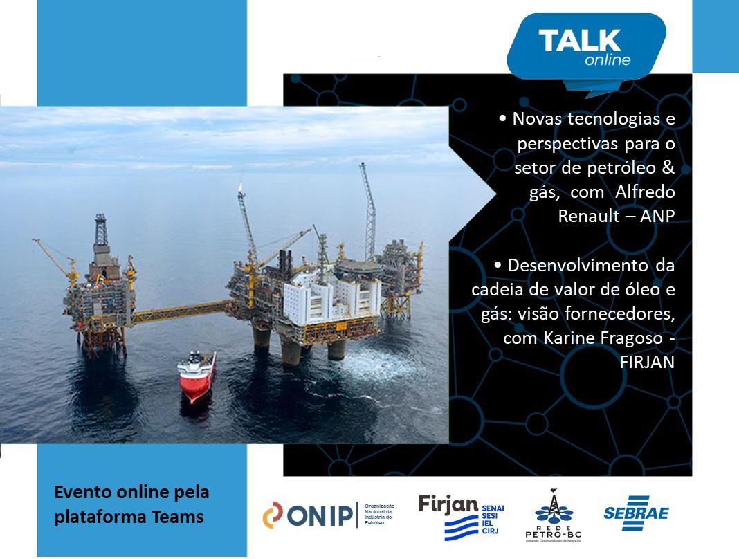 Primeiro Talk Online de 2021 aborda novas tendências para o mercado de Óleo e Gás