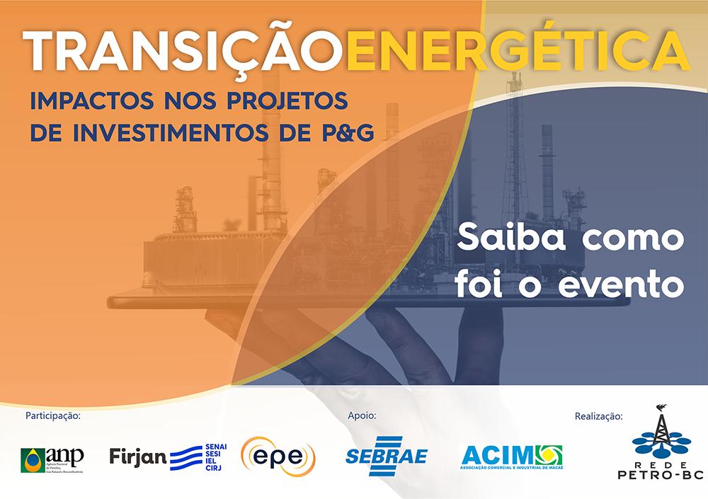 Transição Energética e o impacto nos projetos de Petróleo e Gás